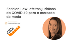 Fashion Law: efeitos jurídicos do COVID-19 para o mercado de Moda