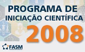 RELAÇÃO DOS PROJETOS DO PROGRAMA EM 2008
