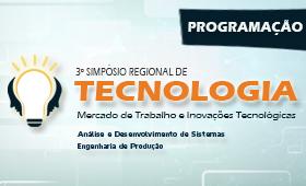 Programação III Simpósio Regional de Tecnologia