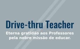 Drive-thru Teacher