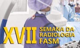 XVII Semana de Radiologia FASM - Atualidades e Tendências